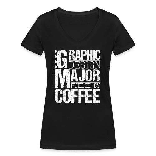 Graphic Design Major Fueled By Coffee - Frauen Bio-T-Shirt mit V-Ausschnitt von Stanley & Stella