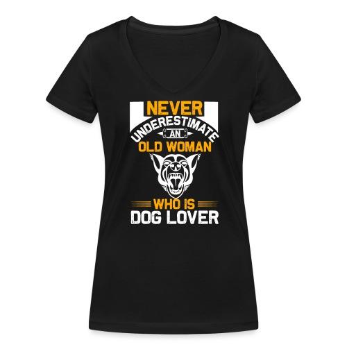never underestimate an old woman who is dog lover - Frauen Bio-T-Shirt mit V-Ausschnitt von Stanley & Stella