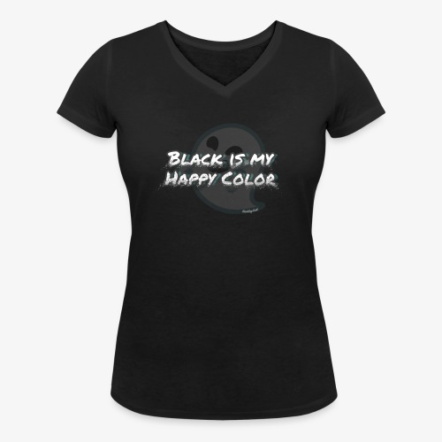 Black is my happy color - Women's Organic V-Neck T-Shirt by Stanley & Stella