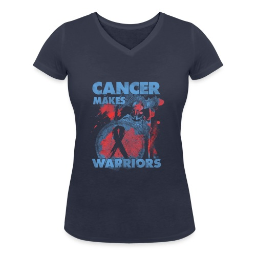 cancer makes warriors - Women's Organic V-Neck T-Shirt by Stanley & Stella