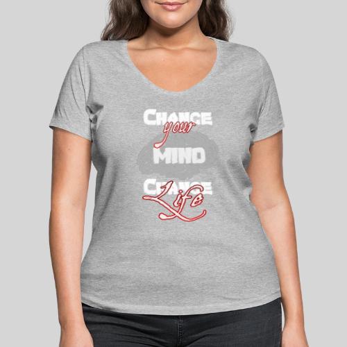 change your mind change your life - Frauen Bio-T-Shirt mit V-Ausschnitt von Stanley & Stella
