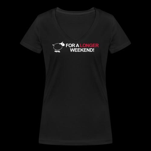 For a longer weekend - Frauen Bio-T-Shirt mit V-Ausschnitt von Stanley & Stella