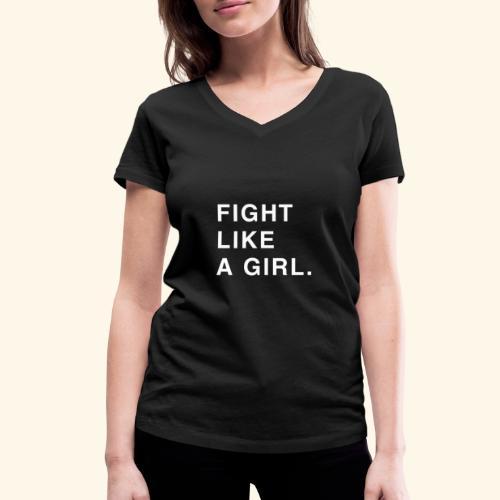 Fight like a girl. - T-shirt bio col V Stanley & Stella Femme