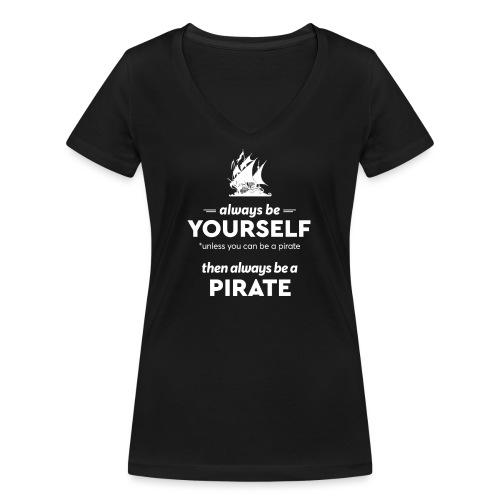Be a pirate! (light version) - Women's Organic V-Neck T-Shirt by Stanley & Stella