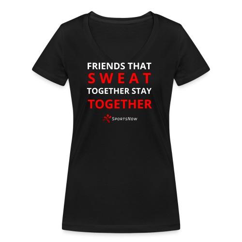 Friends that SWEAT together stay TOGETHER - Frauen Bio-T-Shirt mit V-Ausschnitt von Stanley & Stella