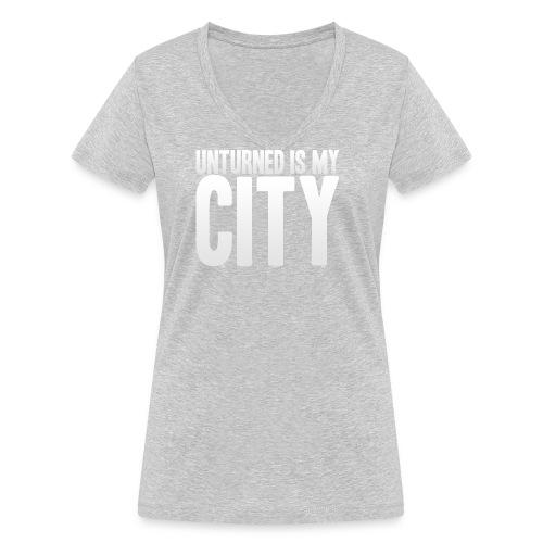 Unturned is my city - Women's Organic V-Neck T-Shirt by Stanley & Stella
