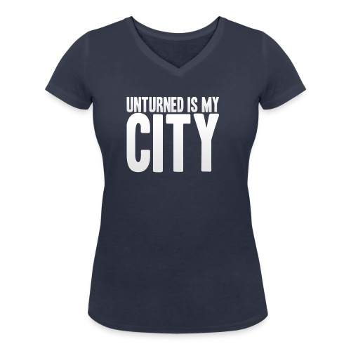 Unturned is my city - Women's Organic V-Neck T-Shirt by Stanley & Stella
