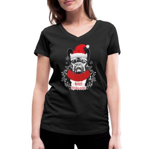 Bully Weihnacht Part 2 - Frauen Bio-T-Shirt mit V-Ausschnitt von Stanley & Stella