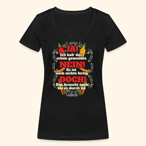 Grill T Shirt | witziger Spruch | Geschenkidee - Frauen Bio-T-Shirt mit V-Ausschnitt von Stanley & Stella