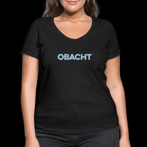 OBACHT - Frauen Bio-T-Shirt mit V-Ausschnitt von Stanley & Stella