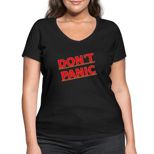 DON T PANIC 2 - Women's Organic V-Neck T-Shirt by Stanley & Stella