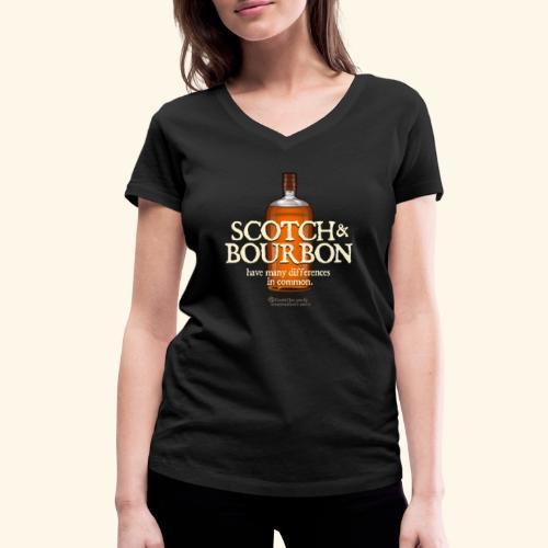 Whisky Spruch Scotch & Bourbon - Frauen Bio-T-Shirt mit V-Ausschnitt von Stanley & Stella