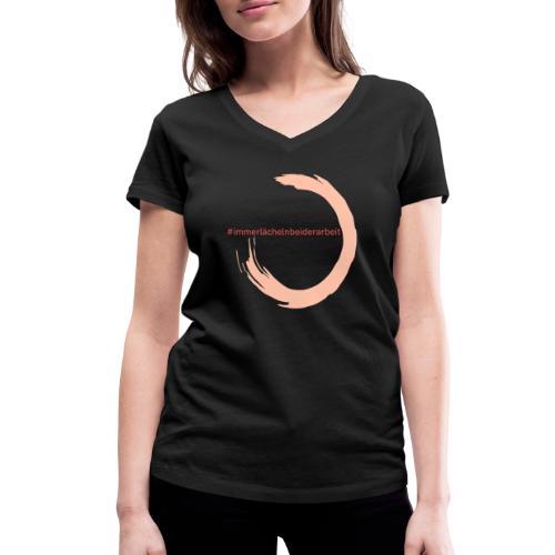 Immer Lächeln bei der Arbeit - Frauen Bio-T-Shirt mit V-Ausschnitt von Stanley & Stella