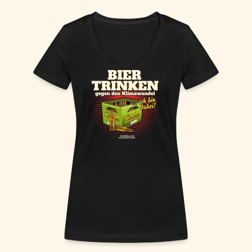 Bier T Shirt Trinken gegen den Klimawandel - Frauen Bio-T-Shirt mit V-Ausschnitt von Stanley & Stella