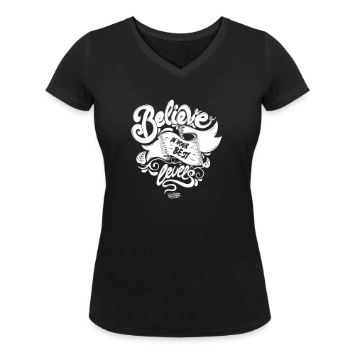 Believe in your best levels 2016 Shirt Men - Frauen Bio-T-Shirt mit V-Ausschnitt von Stanley & Stella