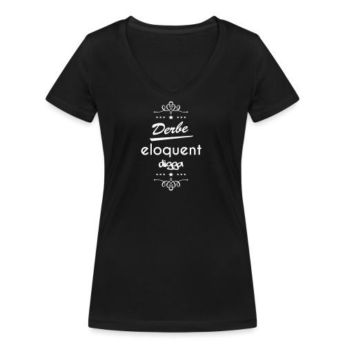 Derbe Eloquent Digga Weiß - Women's Organic V-Neck T-Shirt by Stanley & Stella