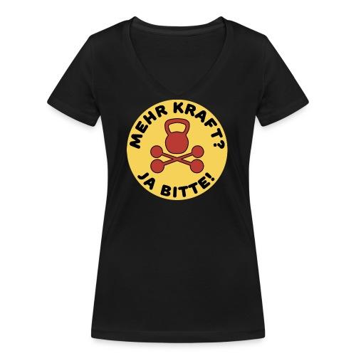 Mehr Kraft? Ja Bitte! Gewichtheber/Fitness Design - Frauen Bio-T-Shirt mit V-Ausschnitt von Stanley & Stella