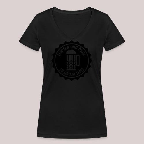 Hopfen und Malz - Gott erhalt's! - Bier - Alkohol - Frauen Bio-T-Shirt mit V-Ausschnitt von Stanley & Stella