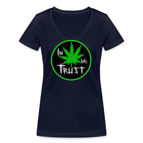 In weed we trust - Camiseta ecológica mujer con cuello de pico de Stanley & Stella