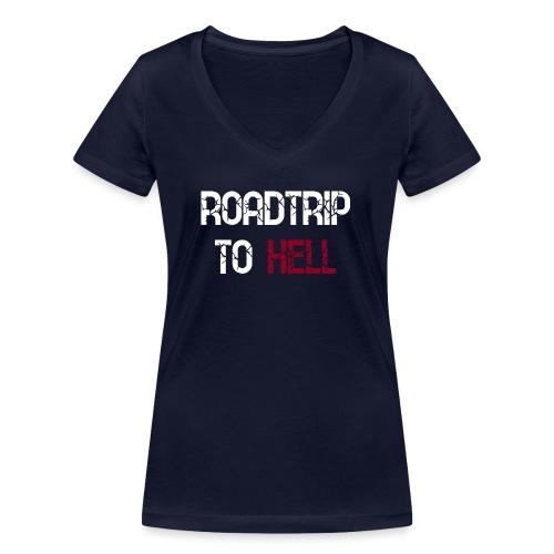Roadtrip To Hell - Frauen Bio-T-Shirt mit V-Ausschnitt von Stanley & Stella