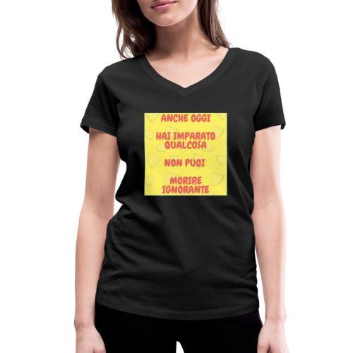 Frase motivazionale - T-shirt ecologica da donna con scollo a V di Stanley & Stella