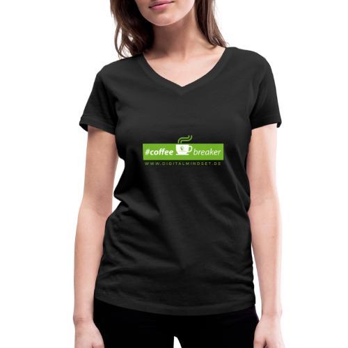 #coffeebreaker - Frauen Bio-T-Shirt mit V-Ausschnitt von Stanley & Stella