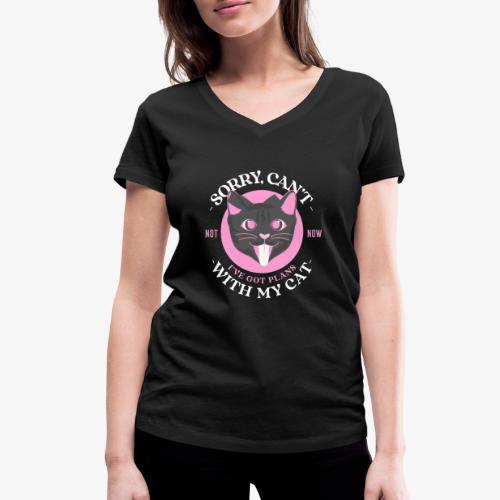 Sorry Can t Got Plans With My Cat - Stanley & Stellan naisten v-aukkoinen luomu-T-paita