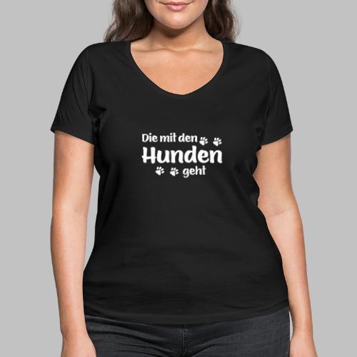 DIE MIT DEN HUNDEN GEHT - Hundepfoten - Frauen Bio-T-Shirt mit V-Ausschnitt von Stanley & Stella