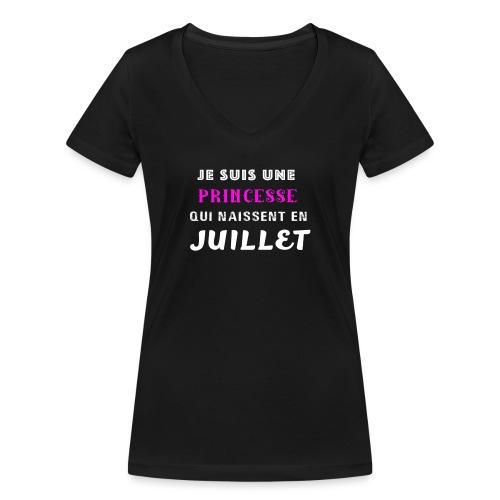 je suis une princesse qui naissent juillet - T-shirt bio col V Stanley & Stella Femme
