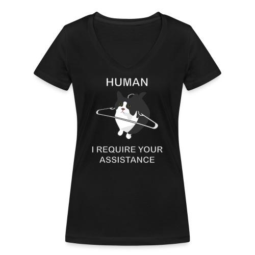 Human, I require your assitance! - Frauen Bio-T-Shirt mit V-Ausschnitt von Stanley & Stella