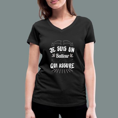 Je suis un batteur qui assure idee cadeau batterie - T-shirt bio col V Stanley & Stella Femme