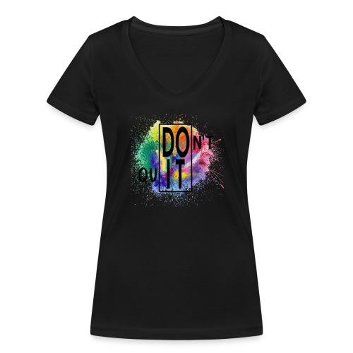 DON'T QUIT, DO IT - T-shirt ecologica da donna con scollo a V di Stanley & Stella