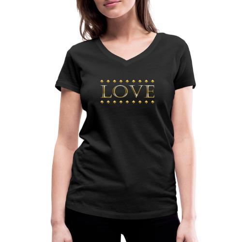 Love oro - Camiseta ecológica mujer con cuello de pico de Stanley & Stella