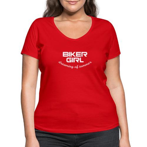 Biker Girl dreaming of summer - Stanley & Stellan naisten v-aukkoinen luomu-T-paita