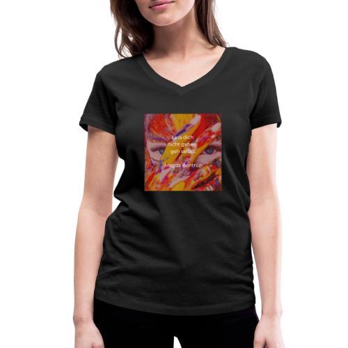Geh selbst - Frauen Bio-T-Shirt mit V-Ausschnitt von Stanley & Stella