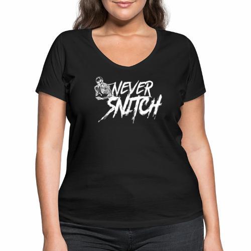 never snitch - Frauen Bio-T-Shirt mit V-Ausschnitt von Stanley & Stella