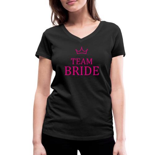 Team Bride Krone Pink JGA Junggesellenabschied - Frauen Bio-T-Shirt mit V-Ausschnitt von Stanley & Stella