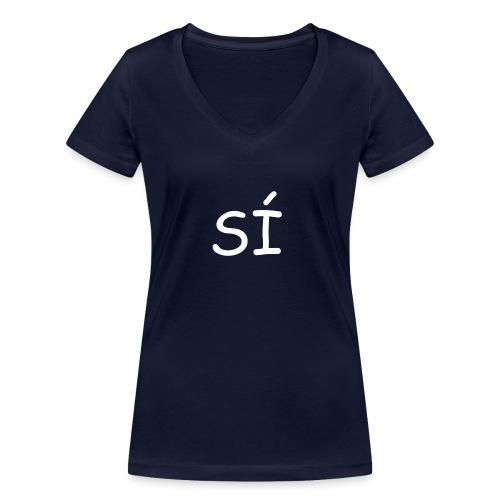 Por supuesto - Camiseta ecológica mujer con cuello de pico de Stanley & Stella