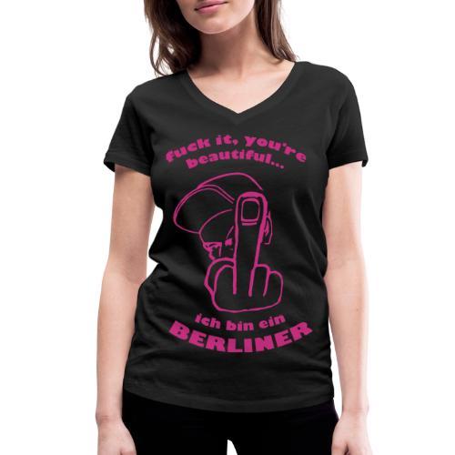 Fuck Beautiful - Frauen Bio-T-Shirt mit V-Ausschnitt von Stanley & Stella