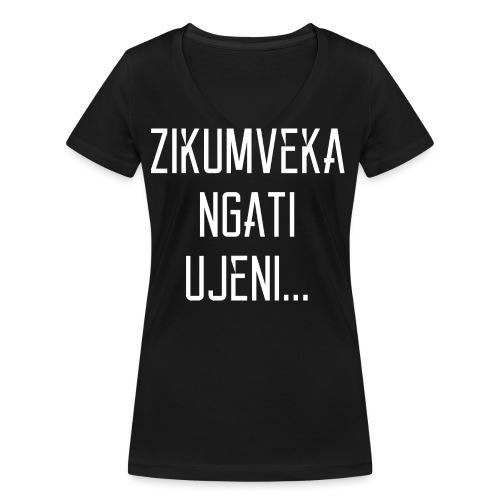 Zikumveka Ngati Ujeni - Women's Organic V-Neck T-Shirt by Stanley & Stella