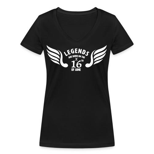 Legends are born on the 16th of june - Vrouwen bio T-shirt met V-hals van Stanley & Stella