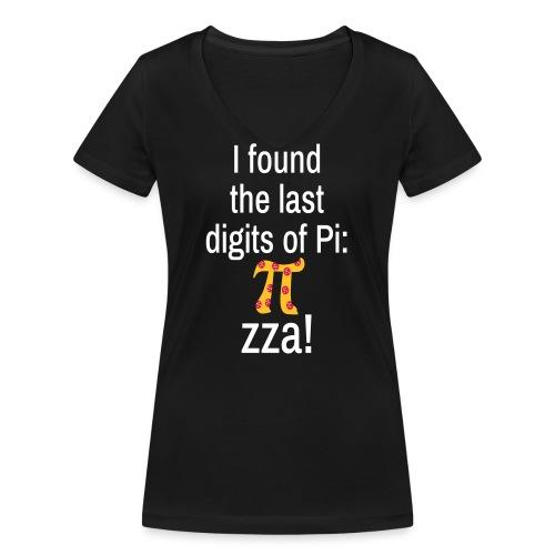 Last Digits Zahl Pi Pizza Mathe Nerd - Frauen Bio-T-Shirt mit V-Ausschnitt von Stanley & Stella
