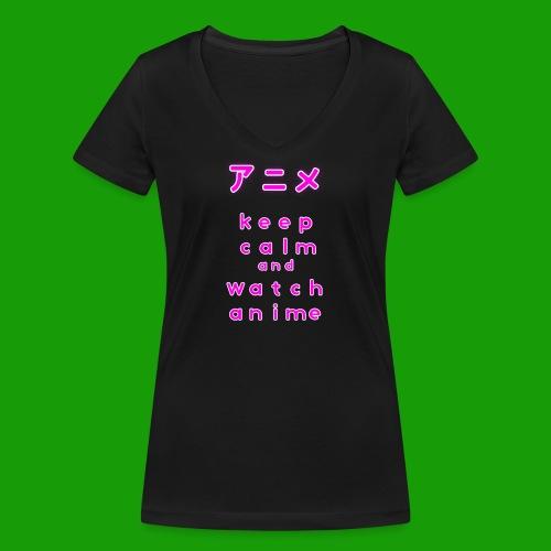 Keep Calm And Watch Anime Manga Motiv Geschenkidee - Frauen Bio-T-Shirt mit V-Ausschnitt von Stanley & Stella