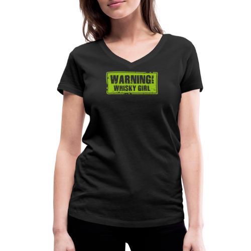 Warning – Whisky Girl - Frauen Bio-T-Shirt mit V-Ausschnitt von Stanley & Stella