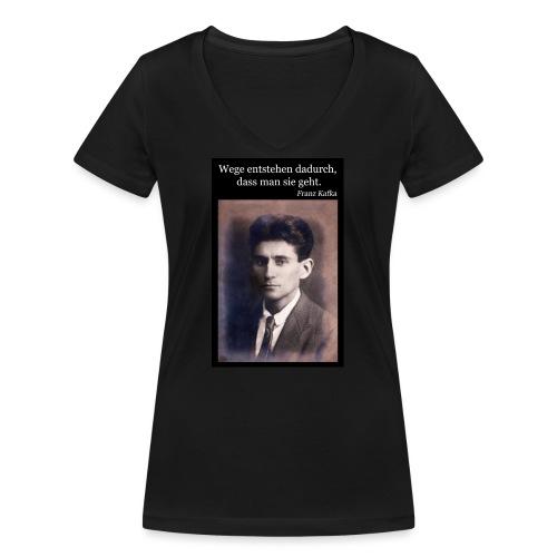 Kafka - Wege entstehen dadurch, dass man sie geht. - Frauen Bio-T-Shirt mit V-Ausschnitt von Stanley & Stella