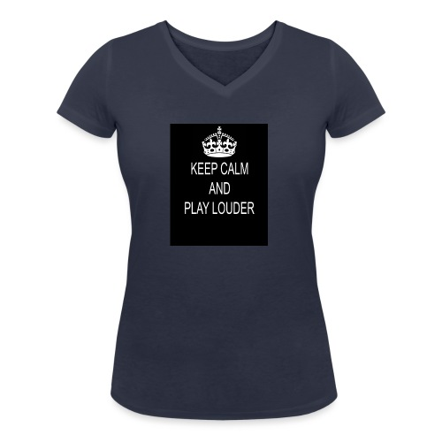 keep calm play loud - T-shirt bio col V Stanley & Stella Femme