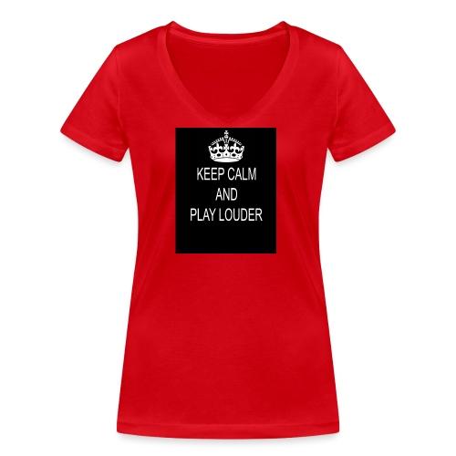 keep calm play loud - T-shirt bio col V Stanley & Stella Femme