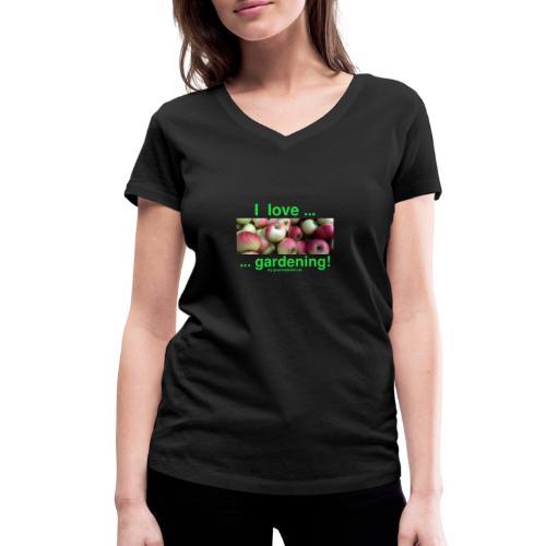 Äpfel - I love gardening! - Frauen Bio-T-Shirt mit V-Ausschnitt von Stanley & Stella