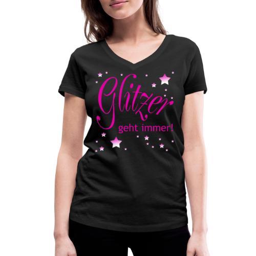 Glitzer geht immer - Frauen Bio-T-Shirt mit V-Ausschnitt von Stanley & Stella