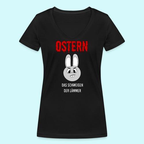 Ostern das Schweigen der Lämmer - Frauen Bio-T-Shirt mit V-Ausschnitt von Stanley & Stella